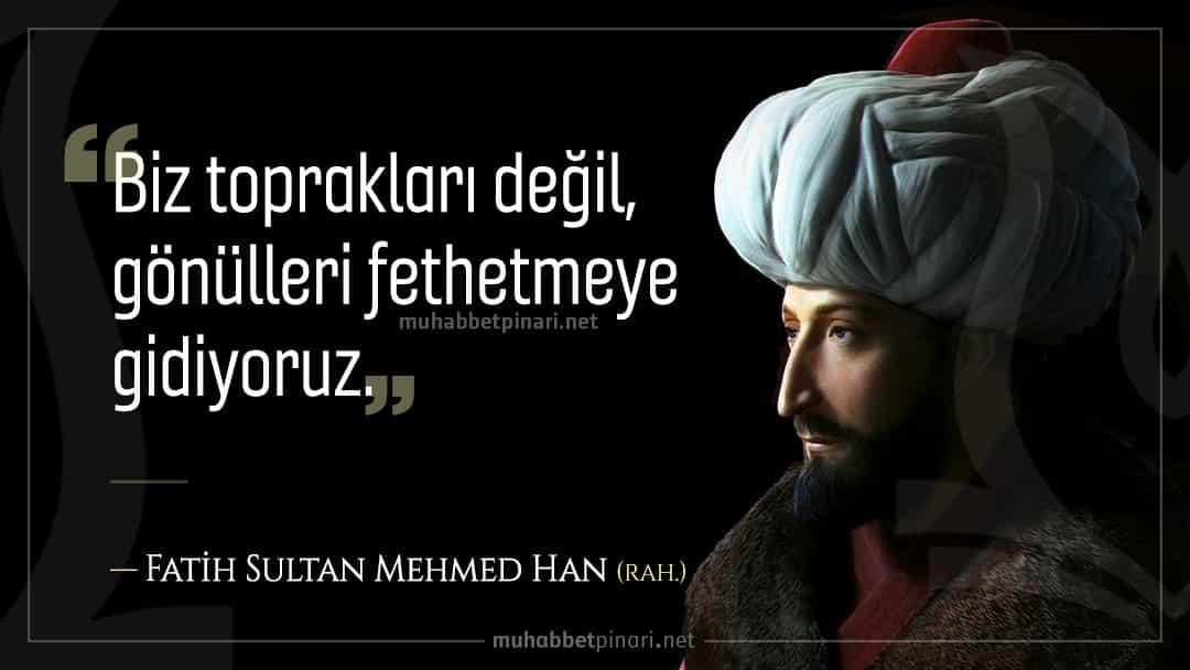 Fatih Sultan Mehmed Han Sözleri