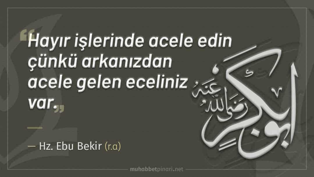 Hz. Ebu Bekir'den Hikmetli Sözler