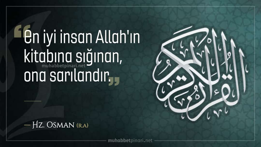 Hz. Osman'dan Hikmetli Sözler