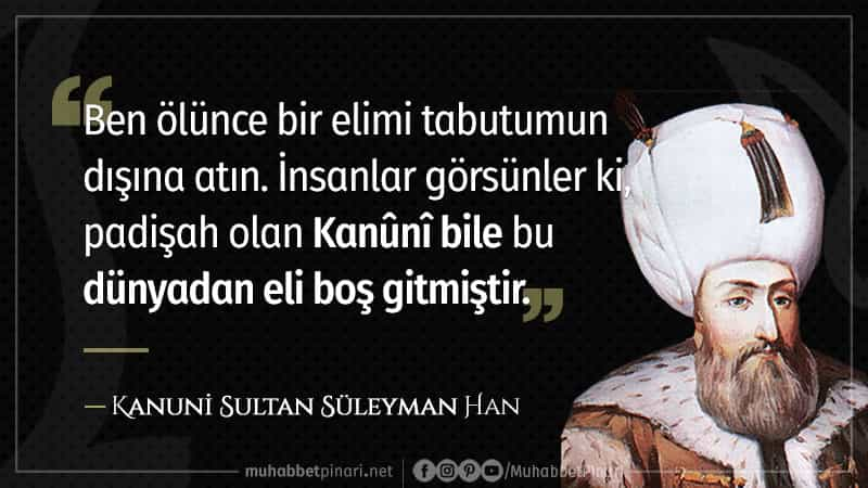 Kanuni Sultan Süleyman Han Sözleri